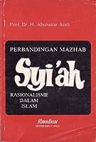 Syi'ah: Rasionalisme dalam Islam (Perbandingan Mazhab)