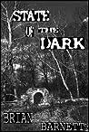 State of the Dark by Brian Barnett