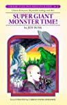 Super Giant Monster Time! by Jeff Burk