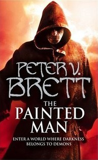 The Painted Man by Peter V. Brett