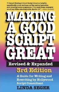 Making a Good Script Great by Linda Seger