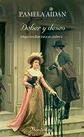 Deber y deseo (Fitzwilliam Darcy: un caballero, #2)