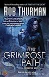 The Grimrose Path (Trickster, #2)