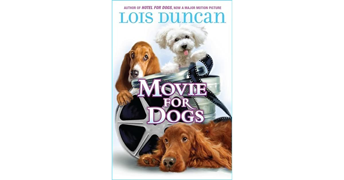 Movie for Dogs by Lois Duncan