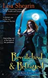 Bewitched & Betrayed (Raine Benares, #4)