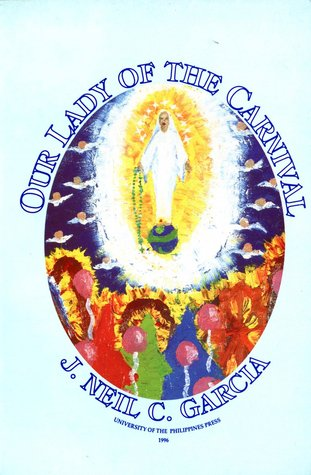 Our Lady of the Carnival: Poems