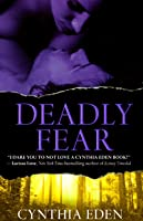 Deadly Fear (Deadly, #1)