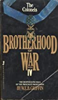 The Colonels (Brotherhood of War, Book 4) Griffin, W.E.B. Mass Market Paperback