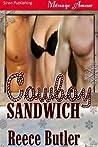 Cowboy Sandwich by Reece Butler