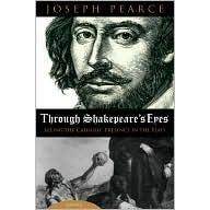 Por los ojos de Shakespeare: La clave católica oculta en su literatura (Spanish Edition)