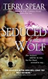 Seduced by the Wolf (Heart of the Wolf, #5)