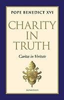 Charity In Truth (Caritas in Veritate)