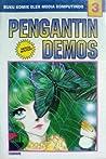 Pengantin Demos Vol. 3 (Akuma no Hanayome, #3)