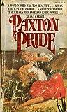 Paxton Pride (Paxton, #1)
