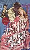 Blaze Wyndham (Wyndham Saga, #1)