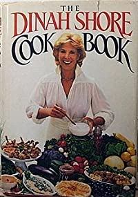 The Dinah Shore Cookbook