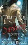 Tempt Me with Darkness (Doomsday Brethren, #1)