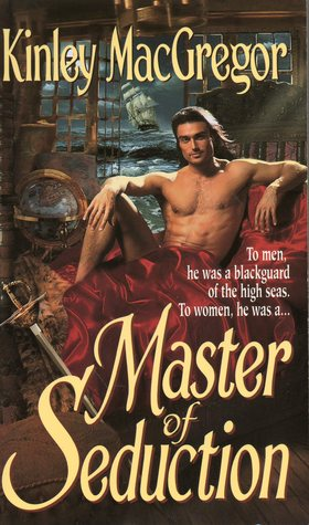 Les aventuriers des mers - Tome 1 : Pirate de mon coeur De Kinley MacGregor 714585