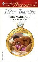The Marriage Possession (Wedlocked!) (Harlequin Presents, #2619)