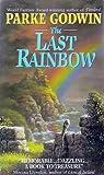 The Last Rainbow (Firelord, #3)