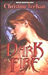 Dark Fire (Dark, #6)
