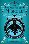 The Master of Misrule (The Game of Triumphs, #2)