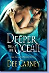 Deeper Than the Ocean (Phoenix Prophecy, #1)