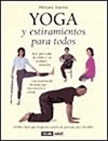 Yoga For Wimps Poses For The Flexibly Impaired By Miriam Austin