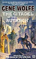 The Citadel of the Autarch (The Book of the New Sun, #4)