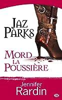 Jaz Parks mord la poussière (Jaz Parks, #2)