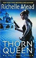 Thorn Queen (Dark Swan, #2)