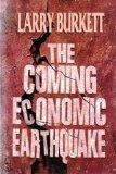 The Coming Economic Earthquake