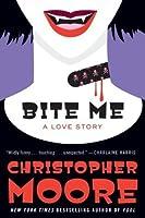 Bite Me (A Love Story, #3)