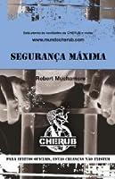 Segurança Máxima (Cherub, #3)