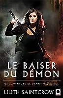 Le baiser du démon (Danny Valentine, #1)