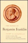 The Papers of Benjamin Franklin, Vol. 5: Volume 5: July 1, 1753 through March 31, 1755