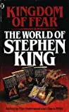 Kingdom of Fear: The World of Stephen King
