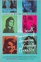 Secret Memoirs of Jacqueline Kennedy Onassis