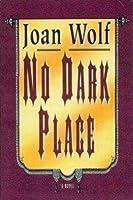No Dark Place (Medieval Mystery, #1)