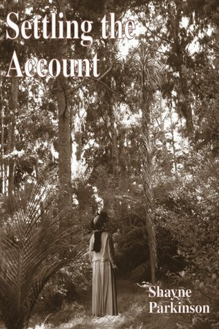 Settling the Account by Shayne Parkinson