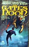 The Gates of Noon (The Spiral, #2)