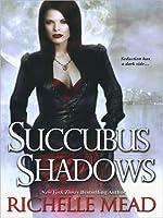 Succubus Shadows (Georgina Kincaid, #5)