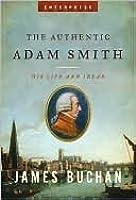 The Authentic Adam Smith