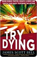 Try Dying