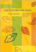 Lectionary for Mass: Sundays, Solemnities, Feasts of the Lord and the Saints