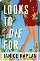 Looks to Die For (Lacy Fields, #1)
