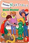 March Mischief (Calendar Mysteries Series #3)
