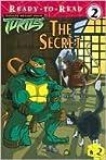 The Secret (Teenage Mutant Ninja Turtles, #2)