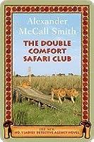 The Double Comfort Safari Club (No. 1 Ladies' Detective Agency, #11)