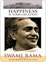 Happiness Is Your Creation
